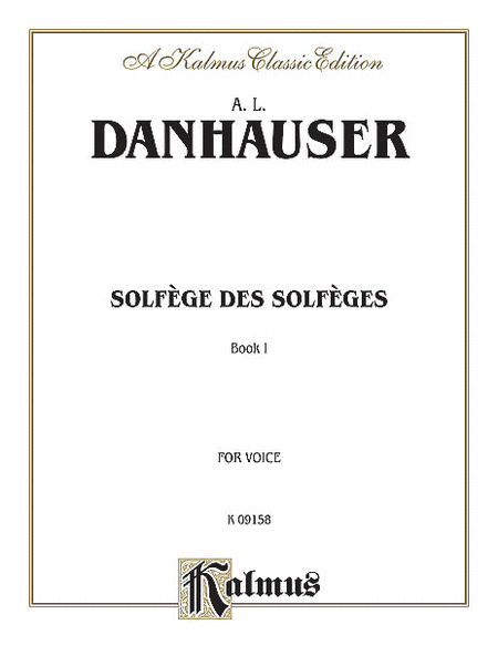 Solfege des Solfeges, Volume 1