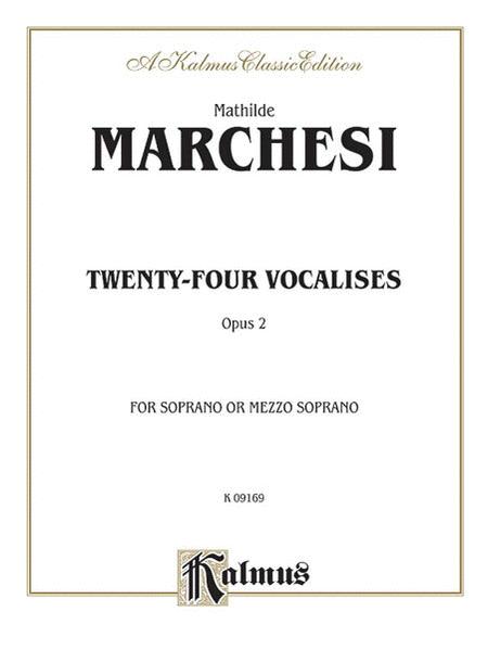 Twenty-four Vocalises for Soprano or Mezzo-Soprano, Op. 2