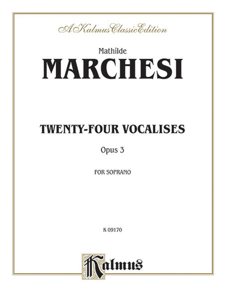 Twenty-four Vocalises for Soprano, Op. 3
