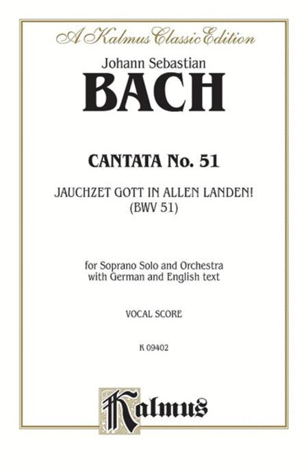 Cantata No. 51 -- Jauchzet Gott in Allen Landen