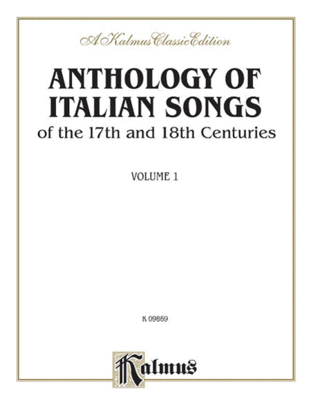 Anthology of Italian Songs (17th & 18th Century), Volume 1
