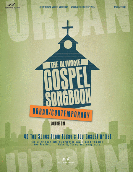 The Ultimate Gospel Songbook - Urban/Contemporary, Volume 1