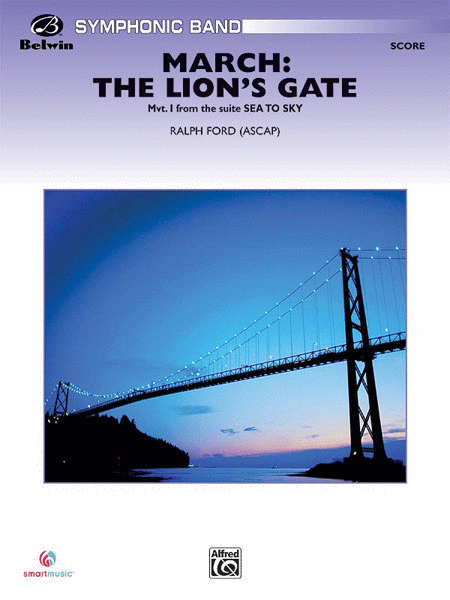 March: The Lion's Gate (Movement 1 from Sea to Sky)