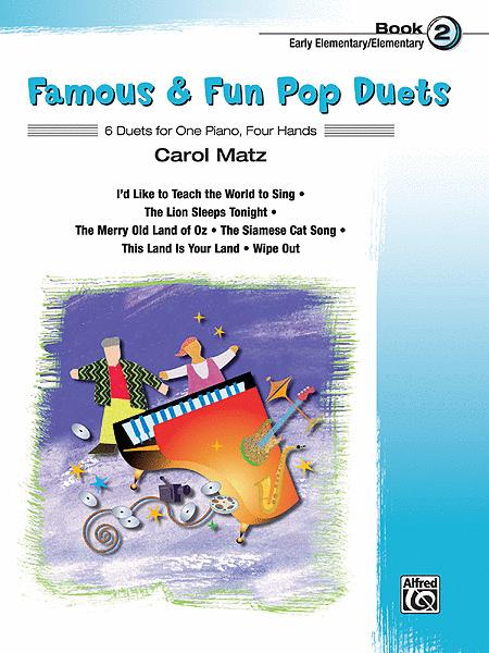 Famous & Fun Pop Duets - Book 2