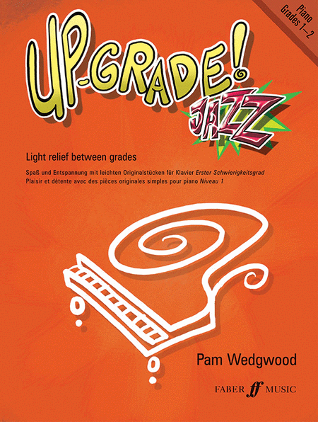 Up-Grade Jazz! (Piano Grades 1-2)