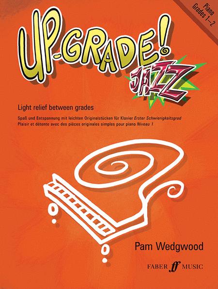Up-Grade Jazz! (Piano Grades 1-2)
