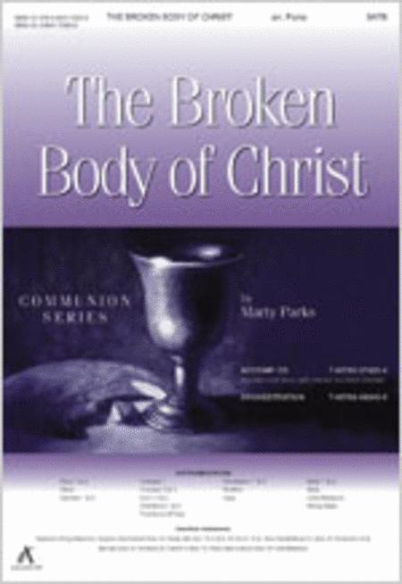 The Broken Body of Christ (Anthem)