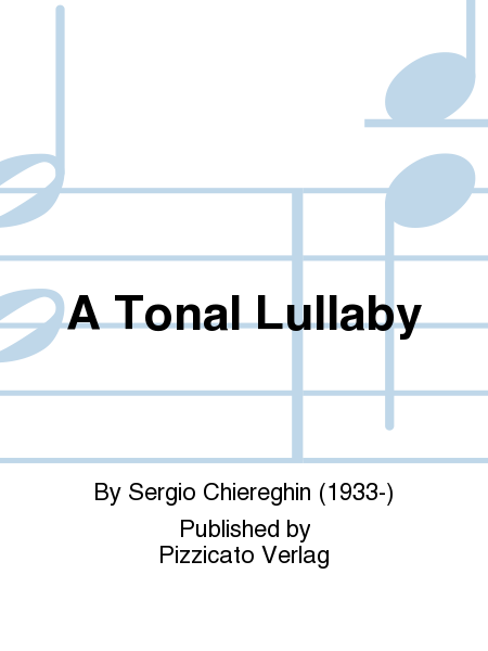 A Tonal Lullaby