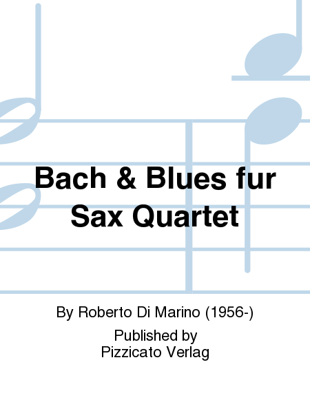 Bach & Blues fur Sax Quartet