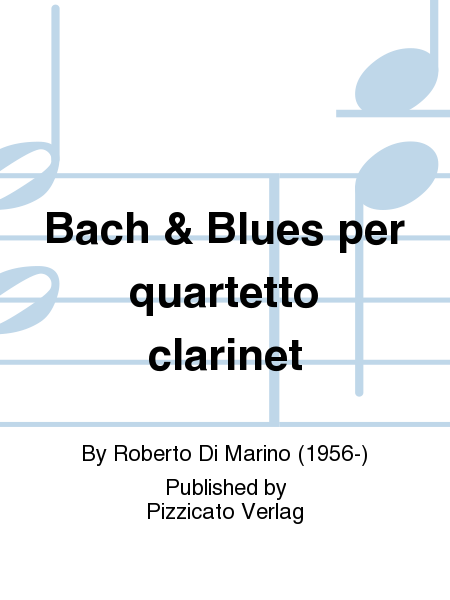 Bach & Blues per quartetto clarinet