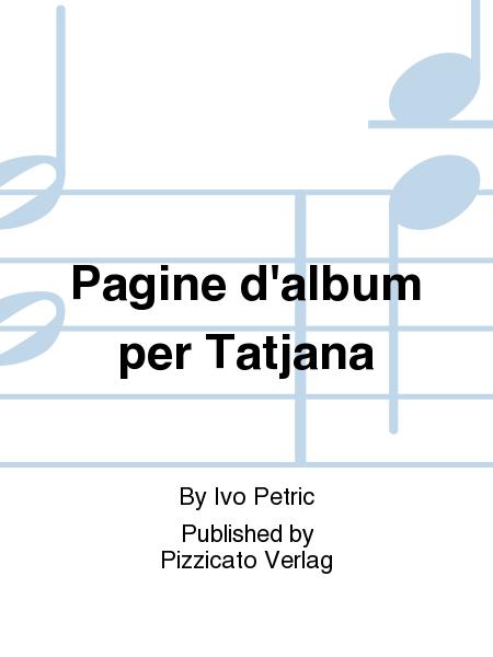 Pagine d'album per Tatjana