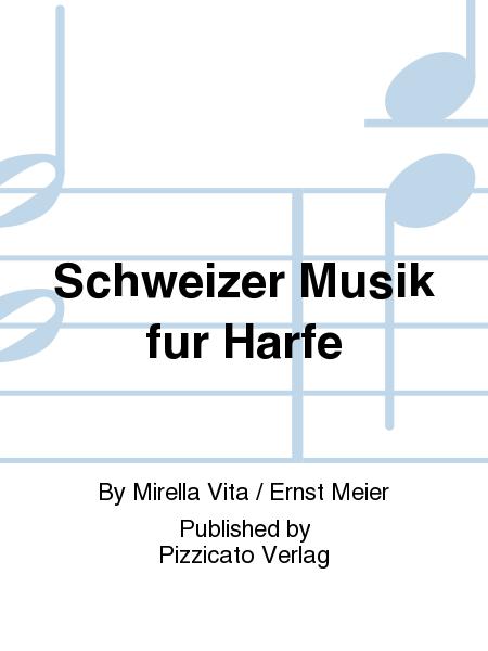 Schweizer Musik fur Harfe