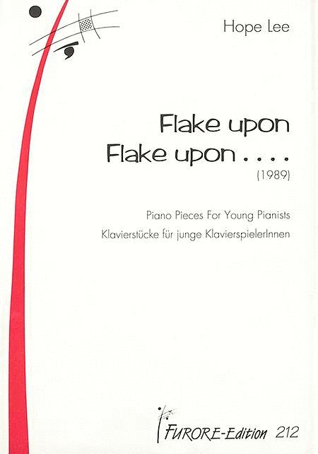 Flake upon Flake upon...