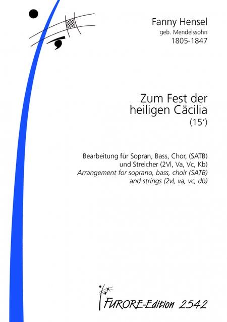 Zum Fest der hlg. Caecilie arranged for soli, choir, winds and strings