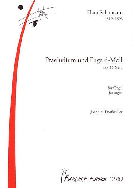 Praeludium und Fuge d-Moll op. 16.3
