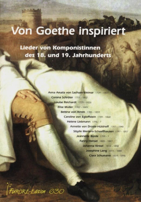 Inspired by Goethe. Lieder by women composers of the 18. And 19. Centuries.