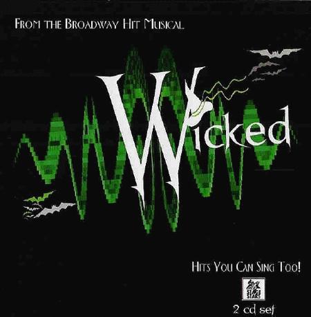 Wicked the Musical (Karaoke CDG)