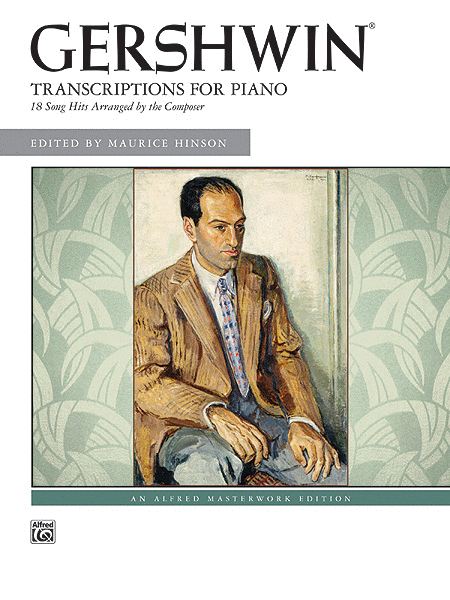 George Gershwin -- Transcriptions for Piano