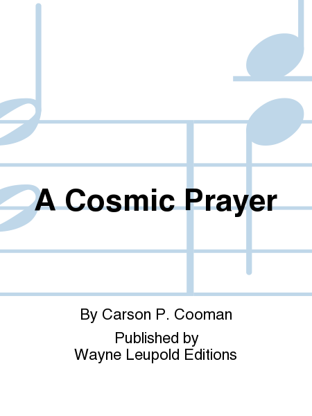 A Cosmic Prayer