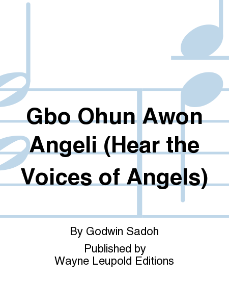 Gbo Ohun Awon Angeli (Hear the Voices of Angels)