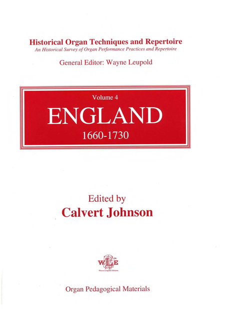 Historical Organ Techniques and Repertoire, Volume 4: England, 1660-1730