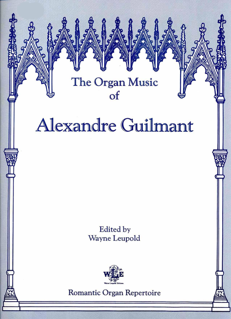 The Organ Music of Alexandre Guilmant, Volume 11 - Sonatas 7 & 8