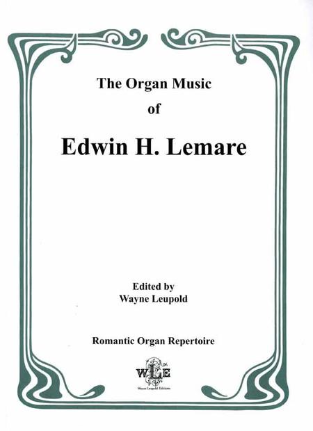 The Organ Music of Edwin H. Lemare, Series II (Transcriptions): Volume 7 - Elgar and German