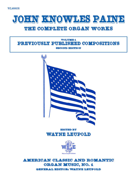 The Complete Organ Works, Volume 1, Previously Published Compositions