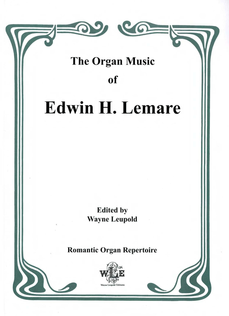 The Organ Music of Edwin H. Lemare, Series II (Transcriptions): Volume 12 - Greig