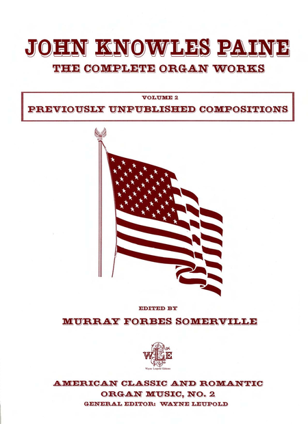 The Complete Organ Works, Volume 2, Previously Unpublished Compositions