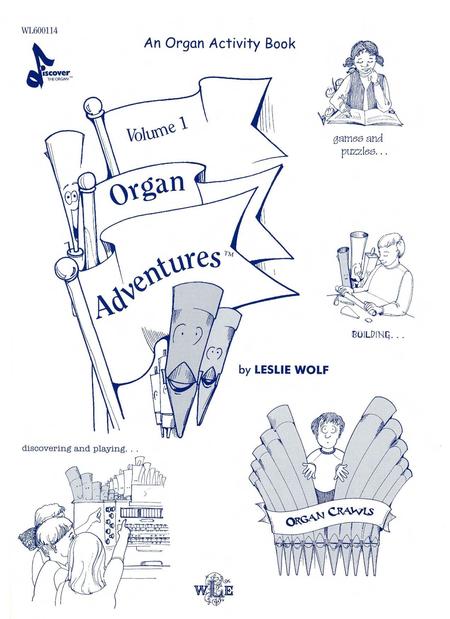 Organ Adventures, Volume 1: An Organ Activity Book