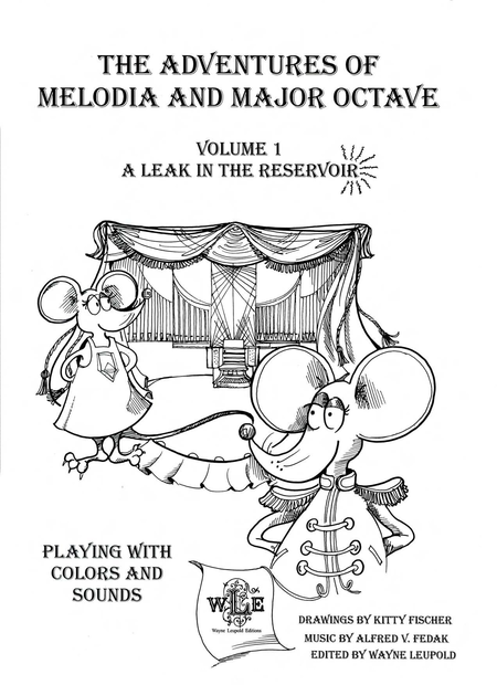 The Adventures of Melodia and Major Octave: Playing With Colors and Sounds, Volume 1: A Leak in the Reservoir.