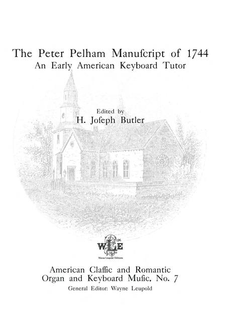 The Peter Pelham Manuscript of 1744: An Early American Keyboard Tutor