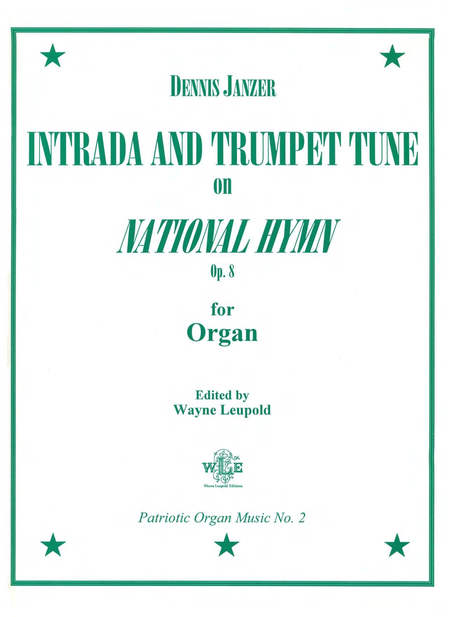 Intrada and Trumpet Tune on National Hymn