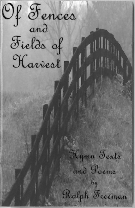 Of Fences and Fields of Harvest