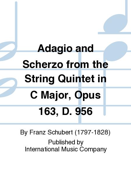 Adagio and Scherzo from the String Quintet in C Major, Opus 163, D. 956