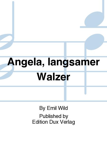 Angela, langsamer Walzer
