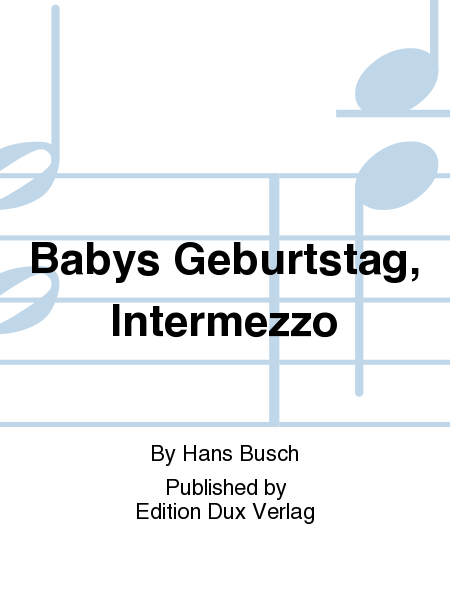 Babys Geburtstag, Intermezzo