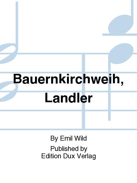 Bauernkirchweih, Landler