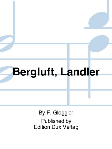 Bergluft, Landler