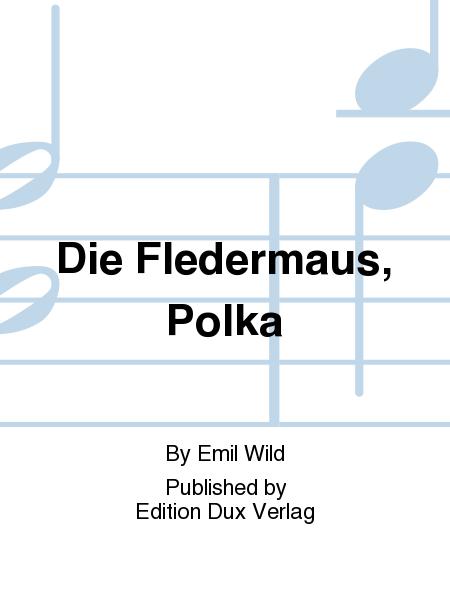 Die Fledermaus, Polka