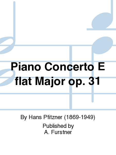 Piano Concerto E flat Major op. 31