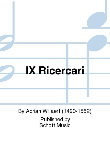 IX Ricercari