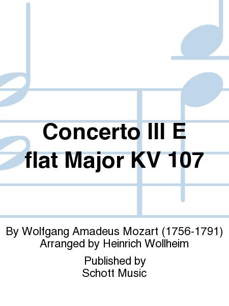 Concerto III E flat Major KV 107