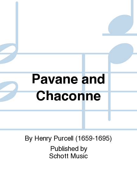 Pavane and Chaconne