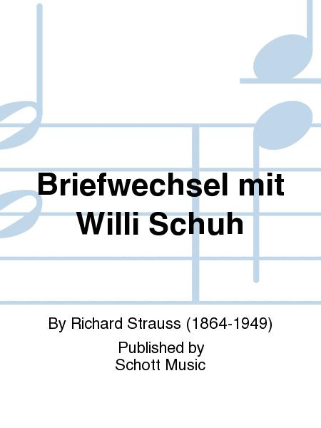 Briefwechsel mit Willi Schuh