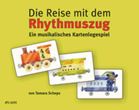Die Reise mit dem Rhythmuszug