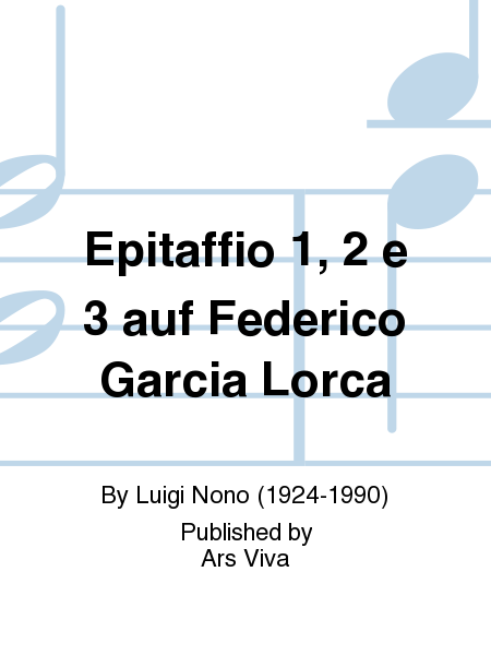 Epitaffio 1, 2 e 3 auf Federico Garcia Lorca