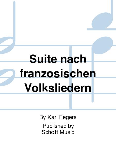 Suite nach franzosischen Volksliedern