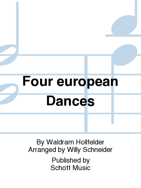 Four european Dances